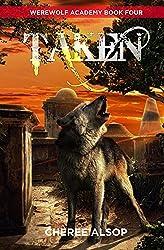 Werewolf Academy Book 4: Taken