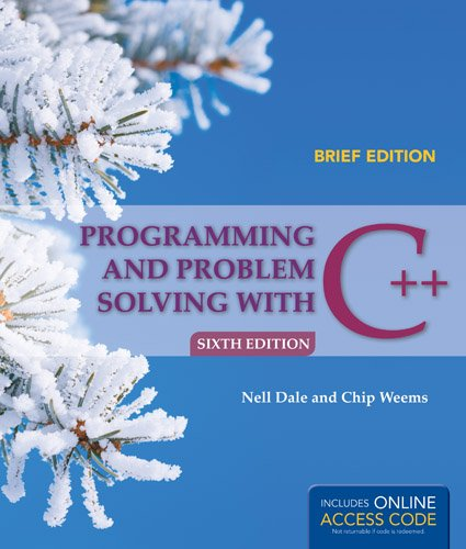Programming and Problem Solving with C++: Brief