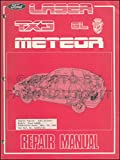 1986 Ford Laser, Meteor & TX3 Repair Shop Manual Original