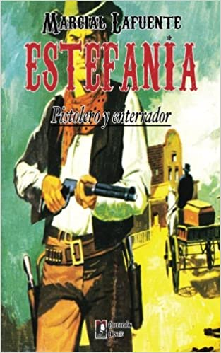 Pistolero Y Enterrador: Volume 9 por Marcial Lafuente Estefania