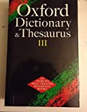 img - for Oxford Dictionary and Thesaurus III book / textbook / text book