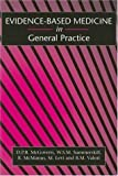 img - for Evidence-Based Medicine in General Practice (Key Topics) by D. P. B. McGovern (2001-04-01) book / textbook / text book