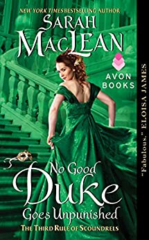 No Good Duke Goes Unpunished: The Third Rule of Scoundrels (Rules of Scoundrels Book 3) by [MacLean, Sarah]