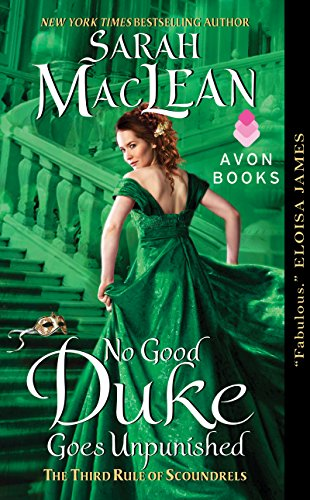 - No Good Duke Goes Unpunished: The Third Rule of Scoundrels (Rules of Scoundrels Book 3)