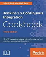 Jenkins Continuous Integration Cookbook, 3rd Edition Front Cover