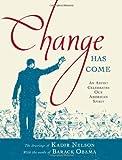 Change Has Come, Barack Obama, 1416989552