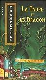 La taupe et le dragon par Champetier