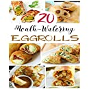 Egg Rolls Recipes: Let's Make Egg Rolls Recipes Cookbook: Spring Roll and Egg Roll Recipes We Are Here to Help and Give You Many Amazing Ideas