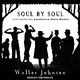 #3: Soul by Soul: Life Inside the Antebellum Slave Market
