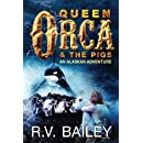 Queen Orca and the Pigs: An Alaskan Adventure