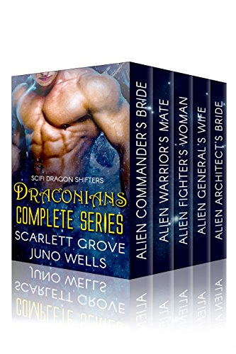 Draconians: Complete Series (BWW Dragon Shifter Scifi Romance) by [Grove, Scarlett, Wells, Juno]