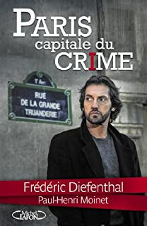 Paris : capitale du crime