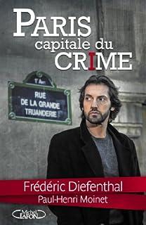 Paris : capitale du crime, Diefenthal, Frédéric
