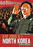 Kim Jong Il's North Korea (Dictatorships)