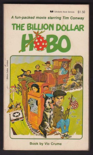 - Vic Crume: The Billion Dollar Hobo movie tie-in PBO 1st 1978 Tim Conway