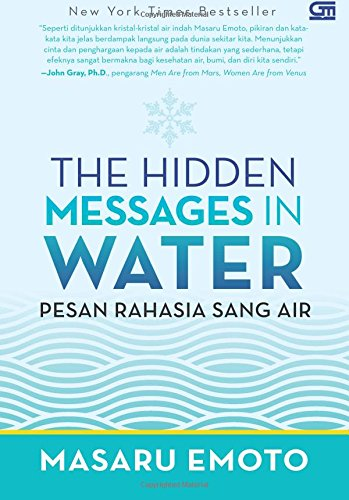 The Hidden Messages In Water (Pesan Rahasia Sang Air) (Indonesian Edition)
