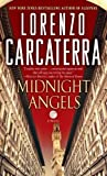 Midnight Angels: A Novel by Lorenzo Carcaterra front cover