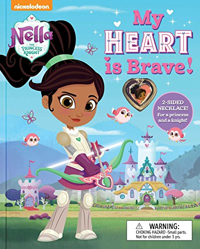 Nella the Princess Knight: My Heart is Brave (BOOK AND JEWELRY) -