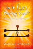 Is It Fun Being You?, Marcus Straub, 0982911009