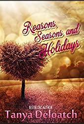 Reasons, Seasons and Holidays