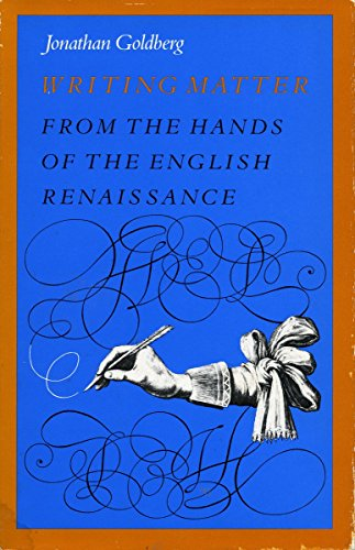 Writing Matter: From the Hands of English Renaissance