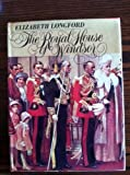 The Royal House of Windsor, Elizabeth Longford, 0394479068