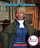 Harriet Tubman, Wil Mara, 0531247031