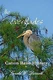 the Everglades (Carson Reno Mystery Series Book 7)