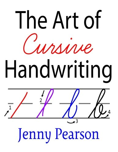 Cursive Handwriting Workbooks - The Art of Cursive Handwriting: A Self-Teaching Workbook