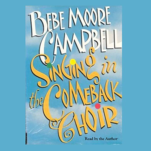Singing in the Comeback Choir by Macmillan Audio