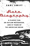 Auto Biography, Earl Swift, 0062282662