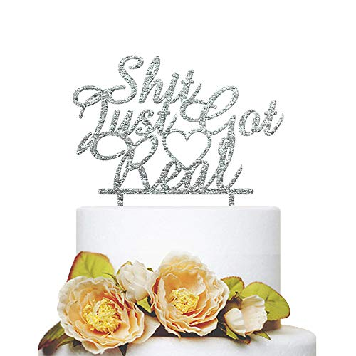 Design Personalized Announcement - KISKISTONITE Shit Just Got Real Cake Topper - Sweet Heart Design - Funny Wedding, Engagement, Bachelorette, Pregnancy Announcement, Personalized Party Favors Decorating Supplies
