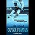 Captain, My Captain: NHL Scorpions Prequel