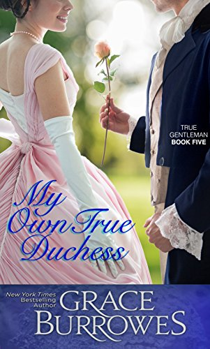 My Own True Duchess (True Gentleman Book 5) (English Edition)