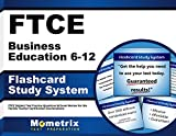 img - for FTCE Business Education 6-12 Flashcard Study System: FTCE Test Practice Questions & Exam Review for the Florida Teacher Certification Examinations (Cards) book / textbook / text book