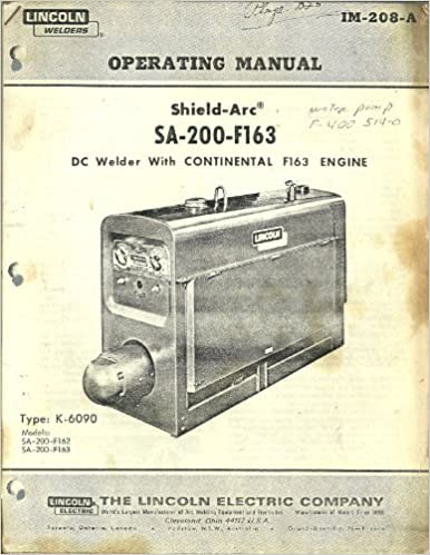 Operating Manual, Shield-arc, Sa-200-f163, dc Welder with