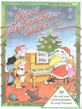 Ricos Weihnachtslieder: 30 alte und neue Weihnachtslieder für junge Pianisten Taschenbuch – 1. Januar 1990 Günter Kaluza Ricordi 3931788539 Musikalien