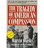 By Marvin Olasky - The Tragedy of American Compassion (Reprint) (1994-02-16) [Paperback]