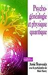 Psychogénéalogie et physique quantique par Tranvouëz
