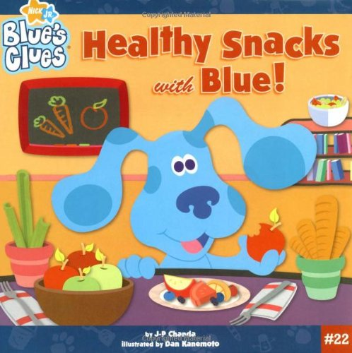 Healthy Snacks with Blue! - Blue's Clues