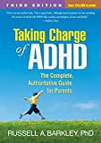 img - for Taking Charge of ADHD, Third Edition: The Complete, Authoritative Guide for Parents by Russell A. Barkley (2013-04-14) book / textbook / text book