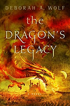 The Dragon's Legacy: The Dragon's Legacy Book 1 by [Wolf, Deborah A.]
