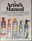 img - for The Artist's Manual: Equipment, Materials, Techniques book / textbook / text book