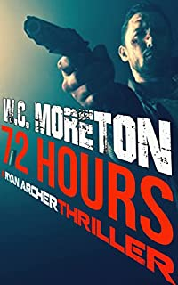 72 Hours by William Casey Moreton ebook deal