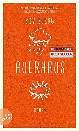 Bov Bjerg: Auerhaus; Homo-Literatur alphabetisch nach Titeln