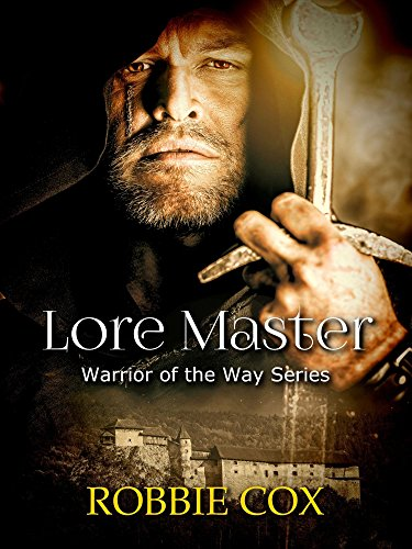 Lore Master: An Urban Fantasy (Warrior of the Way Book 2)