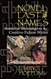 NOVEL LAST NAMES: Surname Meanings for the Creative Fiction Writer