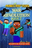 img - for The Minecrafters War Revolution: (An Unofficial Minecraft Book) (Minecraft Adventures) book / textbook / text book