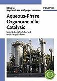 Aqueous-Phase Organometallic Catalysis: Concepts and Applications