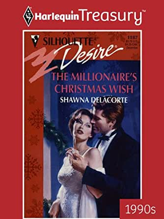 The Millionaire's Christmas Wish (Silhouette Desire